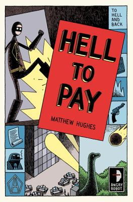 Hell to Pay By Hughes, Matthew